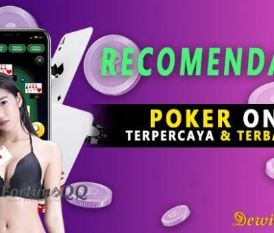 Rekomendasi Poker Online Terpercaya Dan Terbaik